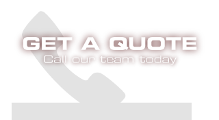 Get a Quote - call our team today